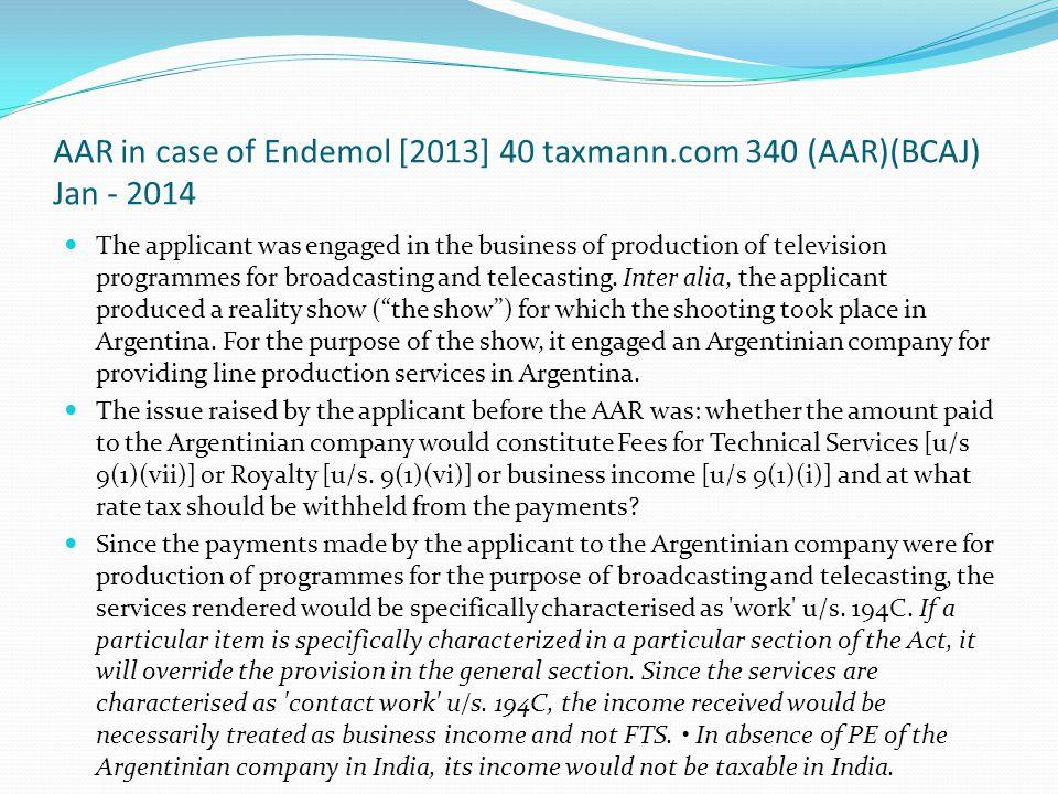 AAR in case of Endemol [2013] 40 taxmann